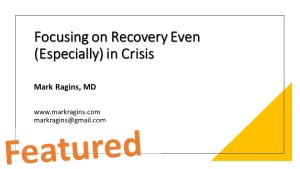 Focusing on Recovery Even (Especially) in Crisis