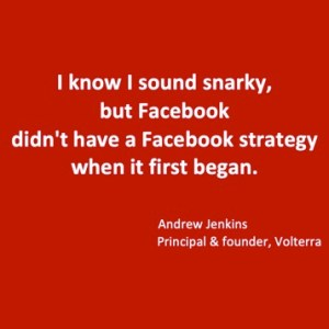 Andrew Jenkins Quote on social media strategy