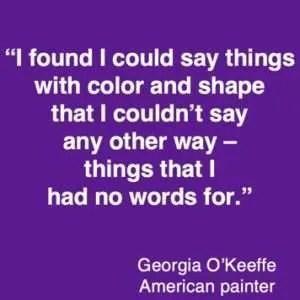 Colour quote Georgia O'keefe