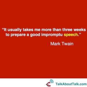 Mark Twain on preparing a compelling presentation