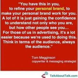 Personal brand authenticity quote Tom Megginson