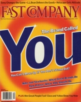 Personal Branding THE BRAND YOU by Tom Peters Fast Company article