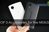 Top 3 Accessories for the Nexus 5