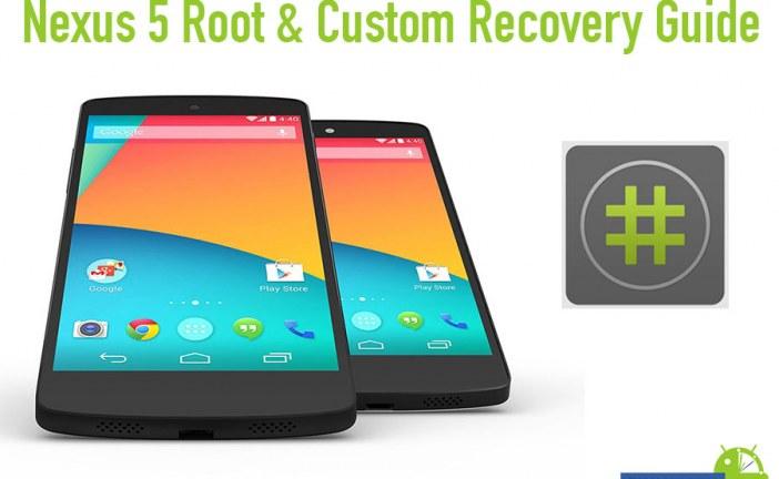 Nexus 5 Root & Custom Recovery Guide