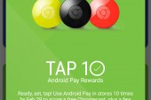 Get a Free Chromecast with 10 Android Pay Purchases