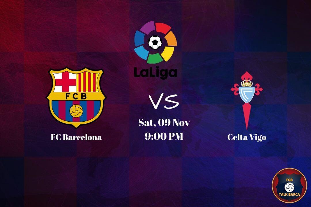 November Preview - Barcelona vs Celta Vigo
