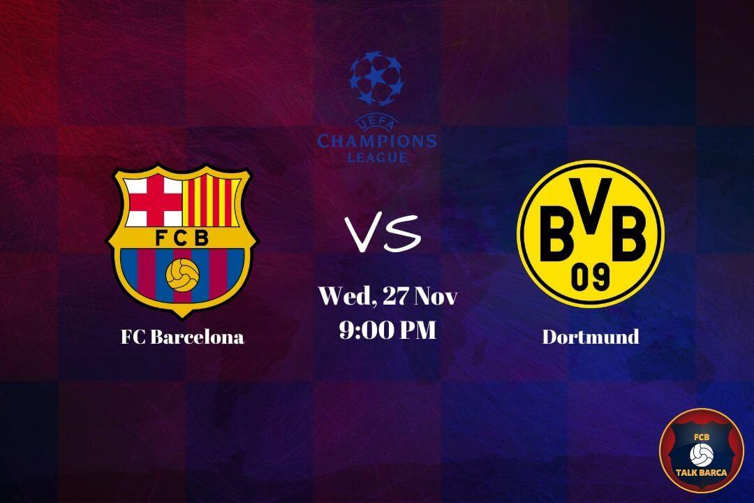 November Preview - Barcelona vs Dortmund