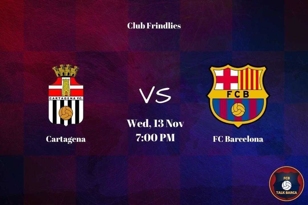 November Preview - Caratagena vs Barcelona