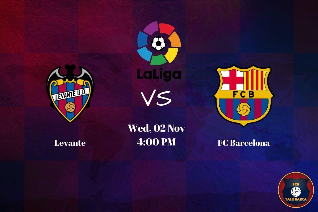 November Preview - Levante vs Barcelona