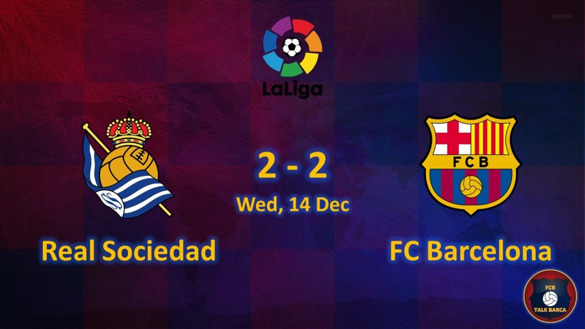 Real Sociedad vs FC Barcelona December Review - Season 2019-20