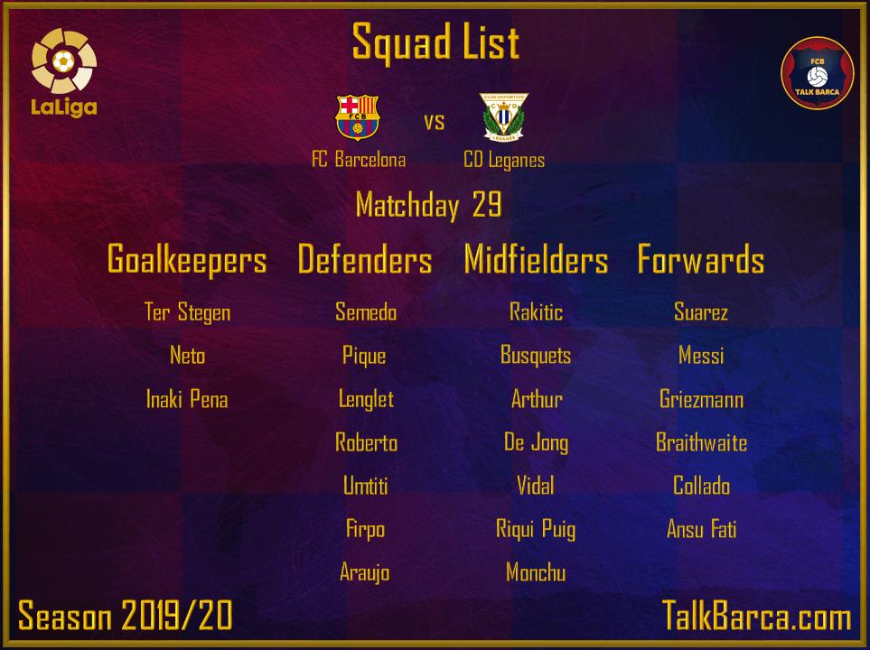 FC Barcelona vs CD Leganes - Squad - La Liga 2019-20
