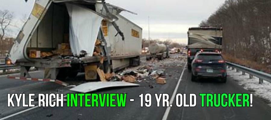 Kyle Rich Interview - 19 Yr. Old Trucker