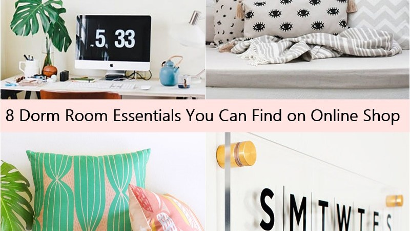 8 Dorm Room Essentials You Can Find on Online Shop