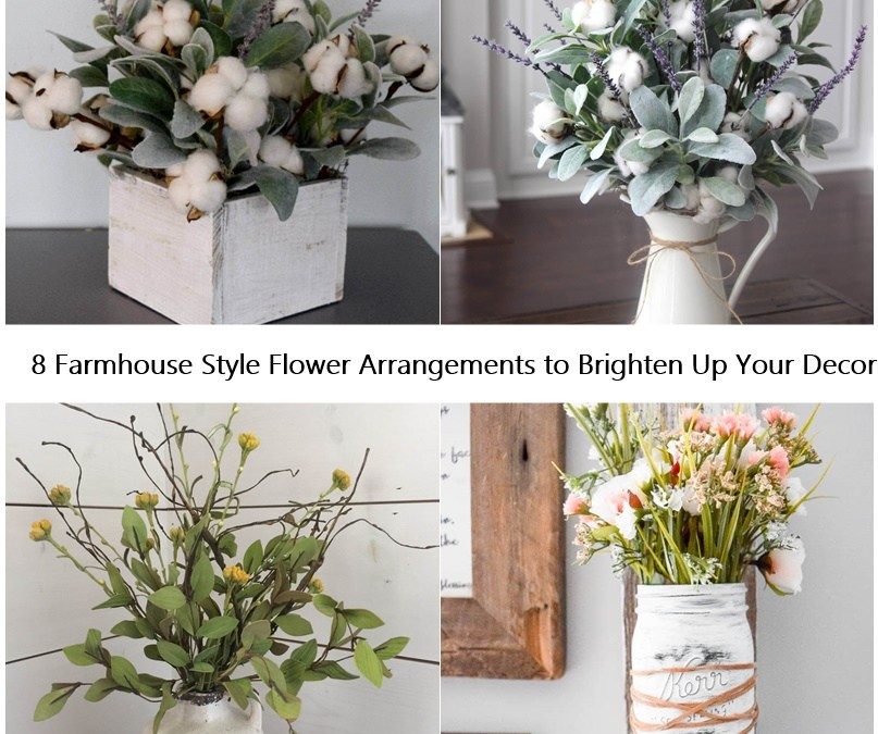 8 Farmhouse Style Flower Arrangements to Brighten Up Your Decor