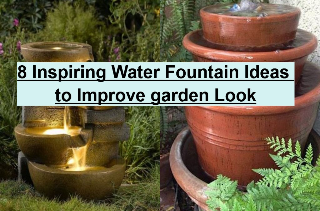 8 Inspiring Water Fountain Ideas to Improve garden Look