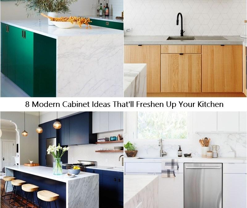 8 Modern Cabinet Ideas That'll Freshen Up Your Kitchen