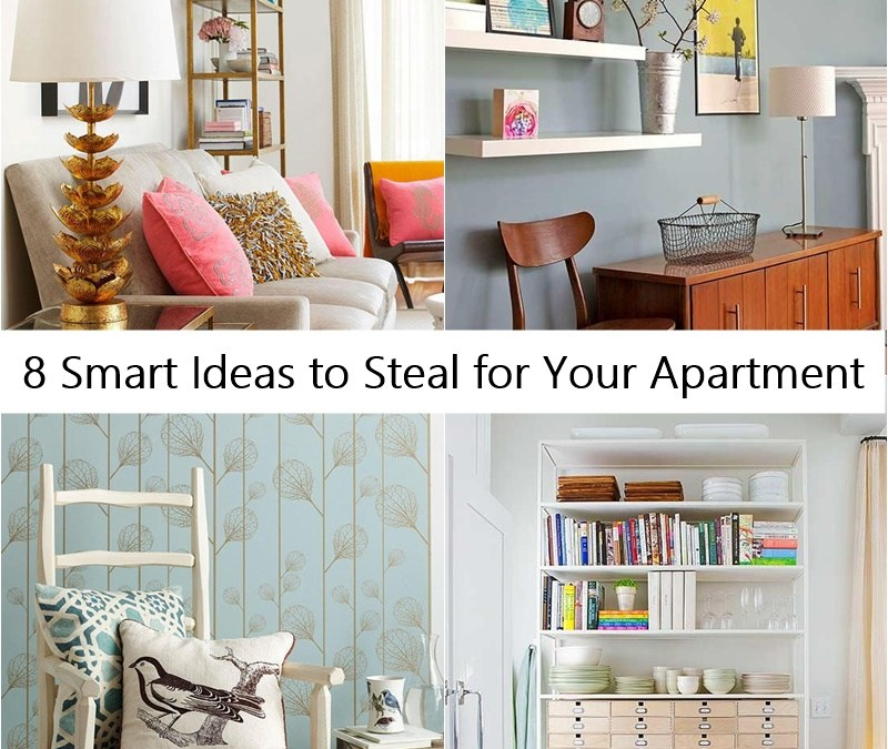 8 Smart Ideas to Steal for Your Apartment