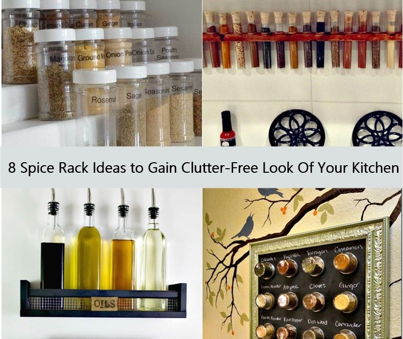 8 Spice Rack Ideas to Gain Clutter-Free Look Of Your Kitchen