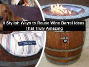 8 Stylish Ways To Reuse Wine Barrel Ideas That Truly Amazing