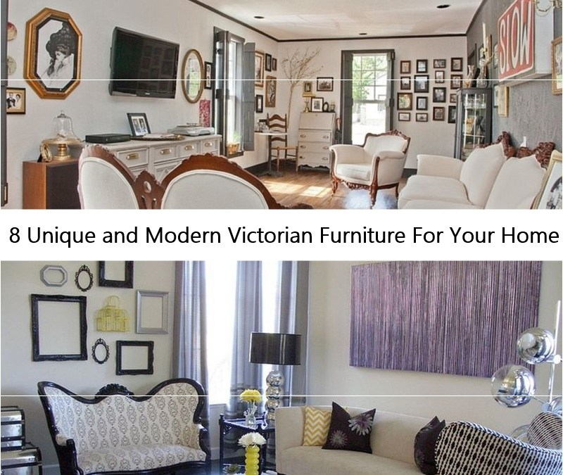 8 Unique and Modern Victorian Furniture For Your Home