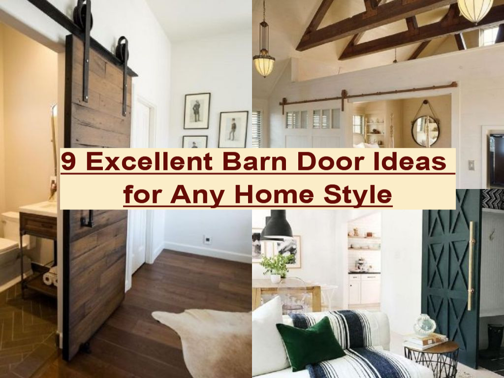 9 Excellent Barn Door Ideas For Any Home Style