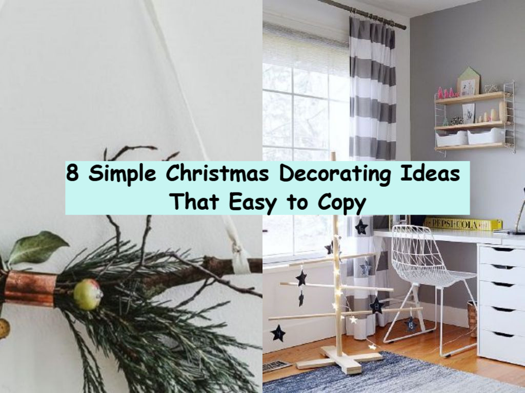 8 Simple Christmas Decorating Ideas That Easy to Copy - talkdecor.com