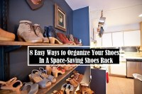 8 Easy Ways To Organize Your Shoes In A Space Saving Shoes Rack