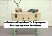 9 Outstanding Ideas To Repurpose Suitcase As New Furniture