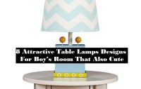 8 Attractive Table Lamps Designs For Boy's Room That Also Cute