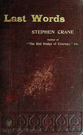 Last-Words-by-Stephen-Crane