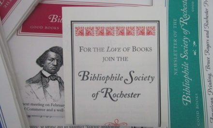 Rejoice, Book Lovers. The Bibliophile Society of Rochester revitalized!