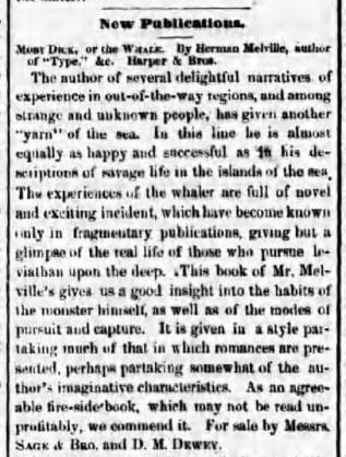 Rochester Daily Democrat (Rochester, New York) - November 20, 1851. (melvilliana.blogspot.com). The advertising notice naturally offered a praiseworthy account of the commercially unsuccessful Mob Dick.