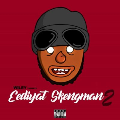 Download Wiley Eediyat Skengman 2 mp3 download