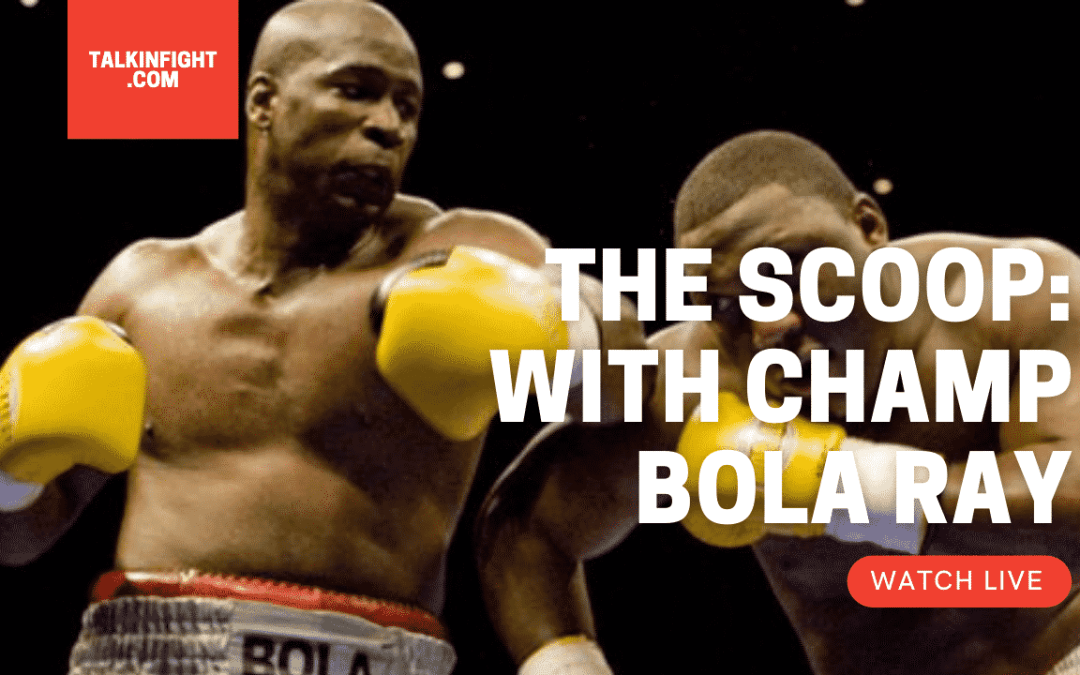 Talkin Fight: The Scoop with The Champ
