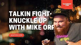 , Khalid Ali | Knuckle Up with Mike Orr | Talkin Fight