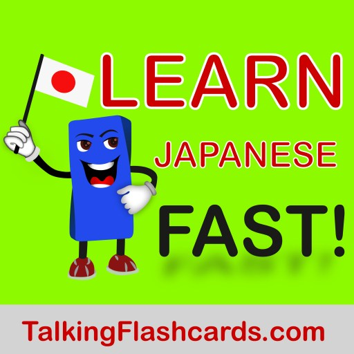 Learn Japanese FAST!  — TalkingFlashcards.com