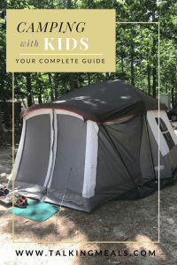 Camping with Kids Guide! Your complete guide with tips for planning and preparing for the trip. Plus a full downloadable Packing List.