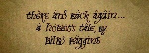 There and Back Again-A Hobbit's Tale