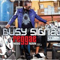 "BUSY SIGNAL WINS  GRAMMY AWARD WITH ""REGGAE MUSIC AGAIN"""