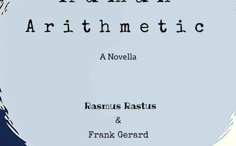 New Novella, Human Arithmetic, Now Available for Download