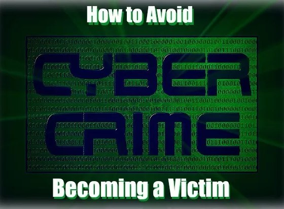 Simple steps to avoid being a Cybercrime Victim