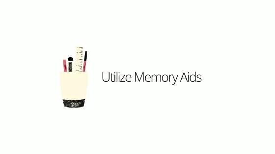 Utilizing Memory Aids