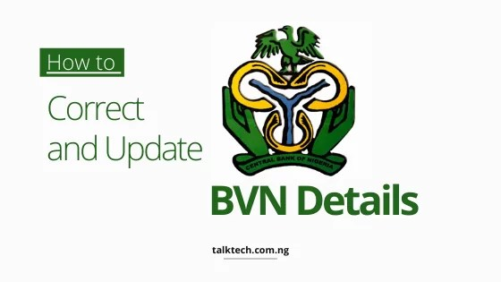 How to Correct and Update BVN Details