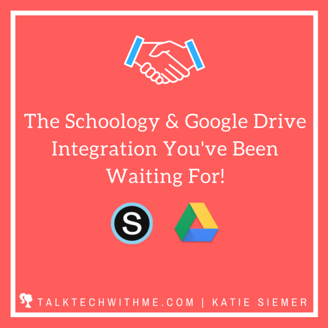 The Schoology and Google Drive Integration You've Been