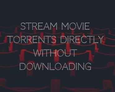 Stream Movie Torrents