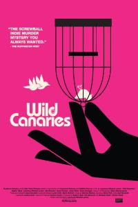 wild canaries poster