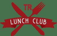 TR Lunch Club