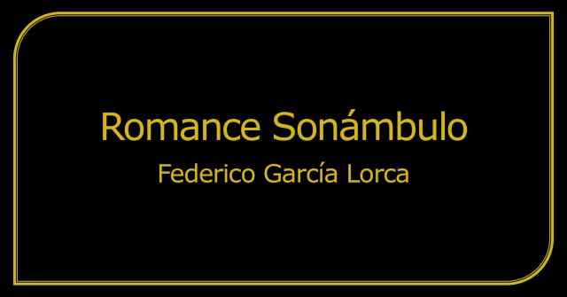 Romance Sonámbulo