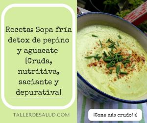 Receta: Sopa fría detox de pepino y aguacate  [Cruda, nutritiva, saciante y depurativa]