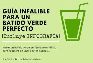 Guía infalible para un batido verde perfecto  [INFOGRAFÍA]
